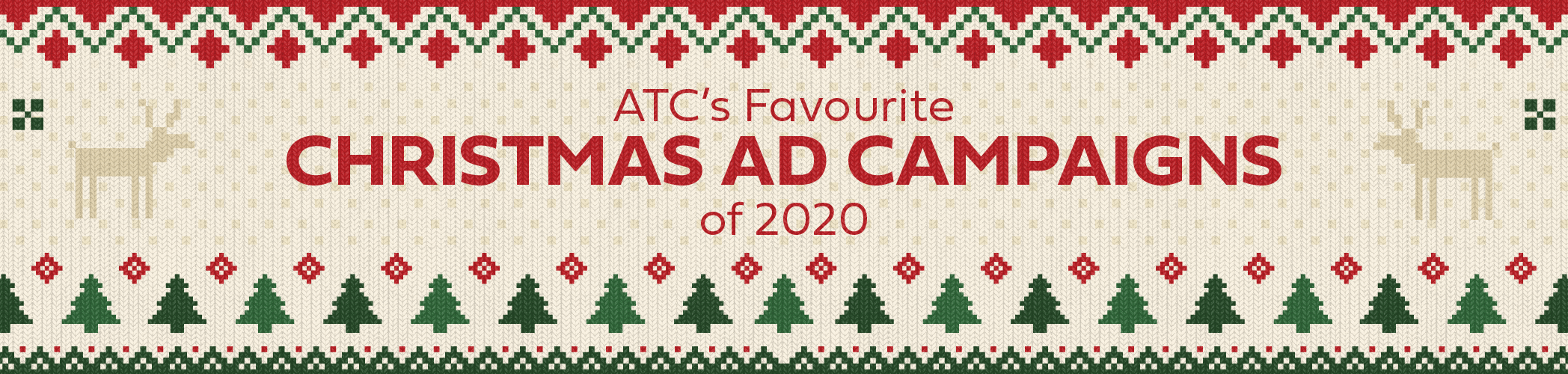 AT's Favourite Christmas Ad Campaigns of 2020
